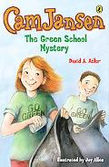 Cam Jansen and the Green School Mystery #28