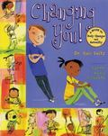 Changing You!: A Guide to Body Changes and Sexuality