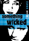 Something Wicked (Horatio Wilkes Mysteries)