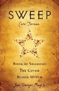 Sweep: Book of Shadows, The Coven and Blood Witch
