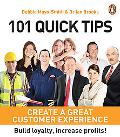 101 Quick Tips: Create a Great Customer Experience