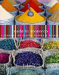 Made in Morocco: A Journey of Exotic Tastes and Places - Julie Le Clerc - Paperback