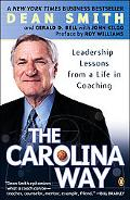 Carolina Way Leadership Lessons from a Life in Coaching