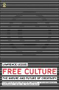 Free Culture The Nature And Future Of Creativity