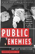Public Enemies America's Greatest Crime Wave and the Birth of the FBI, 1933-34