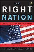 Right Nation Conservative Power in America