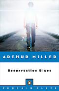 Resurrection Blues A Prologue and Two Acts