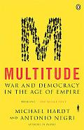 Multitude War And Democracy In The Age Of Empire
