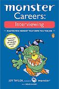 Monster Careers Interviewing, Master the Moment That Gets You the Job