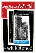 Windblown World The Journals Of Jack Kerouac 1947-1954