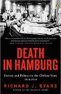 Death in Hamburg Society And Politics in the Cholera Years