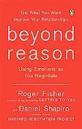 Beyond Reason Using Emotions As You Negotiate