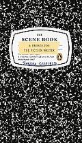 Scene Book A Primer for the Fiction Writer