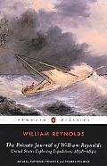 Private Journal Of William Reynolds United States Exploring Expedition, 1838-1842