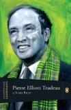 Extraordinary Canadians: Pierre Elliott Trudeau: A Penguin Lives Biography [Paperback