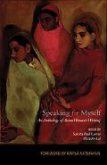 Speaking for Myself: An Anthology of Asian Women's Writing