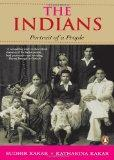 The Indians : Portrait Of A People