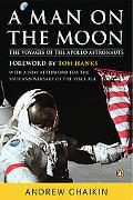 Man on the Moon The Voyages of the Apollo Astronauts
