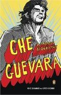 Che Guevara : A Graphic Biography