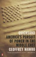 Quicksand : America's Pursuit of Power in the Middle East