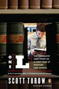 One L : The Turbulent True Story of a First Year at Harvard Law School