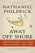 Away Off Shore: Nantucket Island and Its People, 16021890