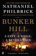 Bunker Hill : A City, a Siege, a Revolution
