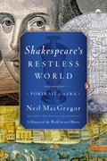 Shakespeare's Restless World : A Portrait of an Era