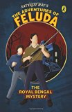 The Royal Bengal Mystery: The Adventures of Feluda