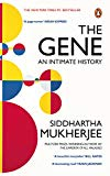The Gene: An Intimate History [Paperback] [Jan 01, 2017] Siddhartha Mukherjee