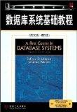 A First Course in Database Systems (3rd Edition)