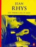 Let Them Call it Jazz and Other Stories (Penguin 60s)