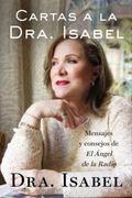 Querida Dra. Isabel : Cartas y Consejos de la Angel de la Radio