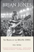 Brian Jones : The Making of the Rolling Stones