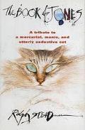 Book of Jones A Tribute to a Mercurial, Manic, and Utterly Seductive Cat