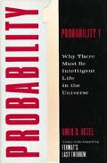 Probability 1: Why There Must Be Intelligent Life in the Universe