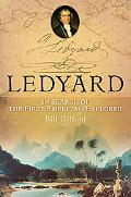 Ledyard In Search of the First American Explorer