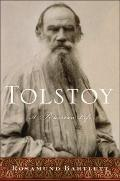 Tolstoy : A Russian Life