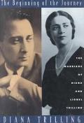 The Beginning of the Journey: The Marriage of Diana and Lionel Trilling - Diana Trilling - H...