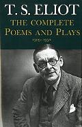 Complete Poems and Plays 1909-1950
