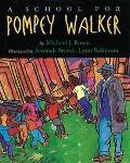 School for Pompey Walker