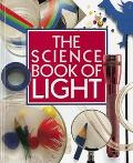 The Science Book of Light: The Harcourt Brace Science Series - Neil Ardley - Hardcover - 1st...