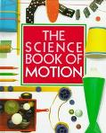 Science Book of Motion - Neil Ardley - Hardcover - U.S. Edition