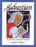Sebastian A Book About Bach