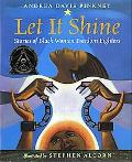 Let It Shine Stories of Black Women Freedom Fighters