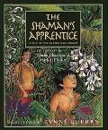 Shaman's Apprentice A Tale of the Amazon Rain Forest