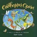 Oddhopper Opera A Bug's Garden of Verses
