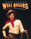Will Rogers An American Legend