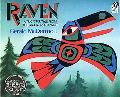 Raven A Trickster Tale from the Pacific Northwest