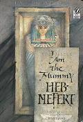 I Am the Mummy Heb Nefert